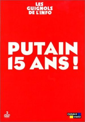 Les Guignols de l'info - Putain 15 ans - Best Of - Édition 2 DVD -0
