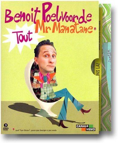Benoît Poelvoorde : Tout Mr Manatane